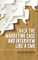 Crack the Marketing Case and Interview Like A CMO cover