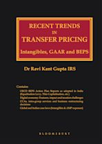 Recent Trends In Transfer Pricing Intangibles, GAAR and BEPS cover