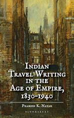 Indian Travel Writing in the Age of Empire cover