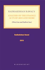 Radhakishan Rawal's Analysis of the Finance Acts of 2019 and More cover