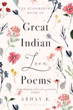 The Bloomsbury Book of Great Indian Love Poems cover