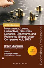 A Handbook on Investments, Loans, Guarantees, Securities, Deposits and Debentures under Companies Act, 2013, Second Edition cover