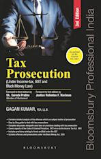 Tax Prosecution (Under Income-Tax and GST Laws), 3e cover