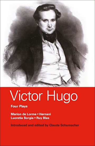 Victor Hugo: Four Plays cover