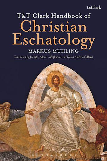 T&T Clark Handbook of Christian Eschatology cover