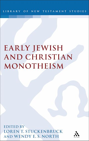 Early Jewish and Christian Monotheism cover