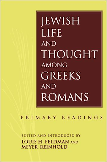 Jewish Life and Thought among Greeks and Romans cover