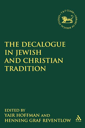 The Decalogue in Jewish and Christian Tradition cover