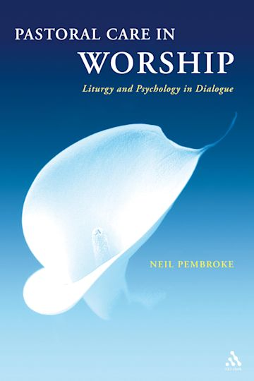 Pastoral Care in Worship cover