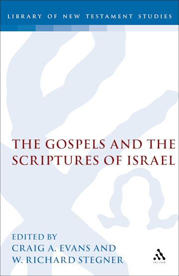 The Gospels and the Scriptures of Israel cover