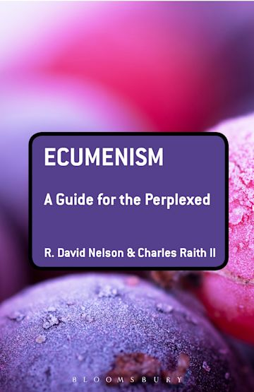 Ecumenism: A Guide for the Perplexed cover