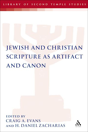 Jewish and Christian Scripture as Artifact and Canon cover