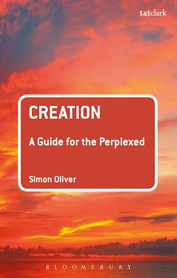 Creation: A Guide for the Perplexed cover