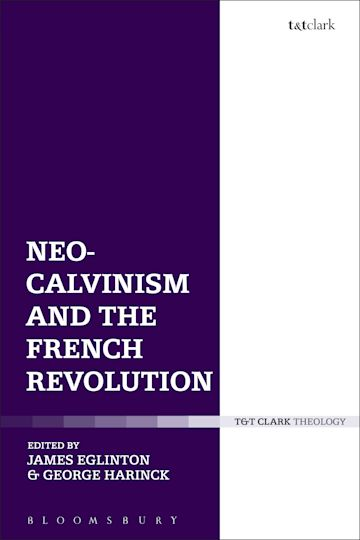Neo-Calvinism and the French Revolution cover