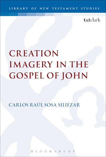 Creation Imagery in the Gospel of John cover