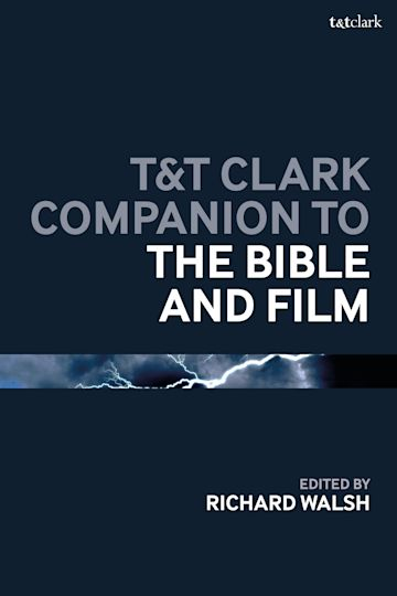 T&T Clark Companion to the Bible and Film cover