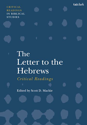 The Letter to the Hebrews: Critical Readings cover