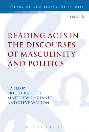 Reading Acts in the Discourses of Masculinity and Politics cover