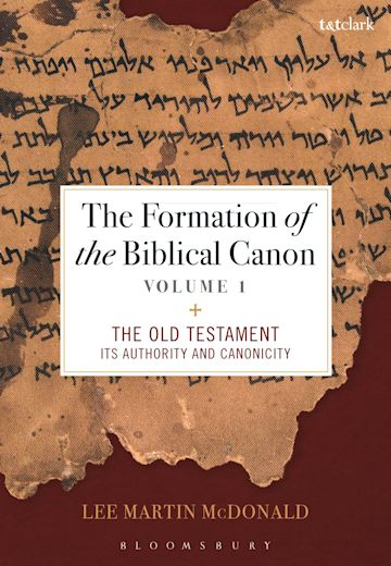 The Formation of the Biblical Canon: Volume 1 cover