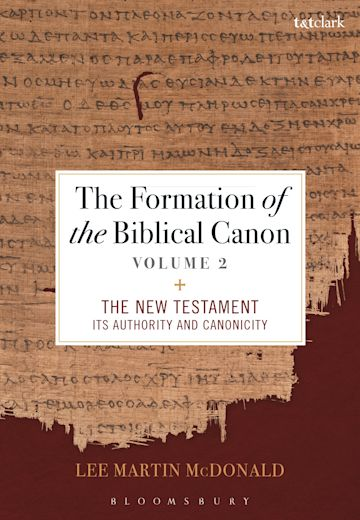 The Formation of the Biblical Canon: Volume 2 cover