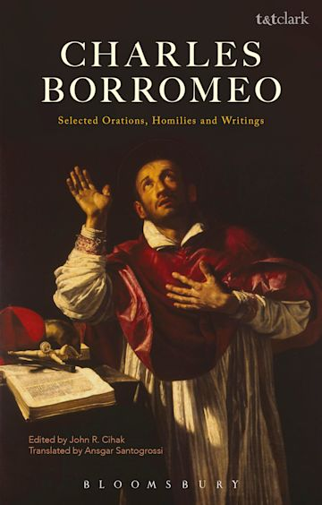 Charles Borromeo: Selected Orations, Homilies and Writings cover