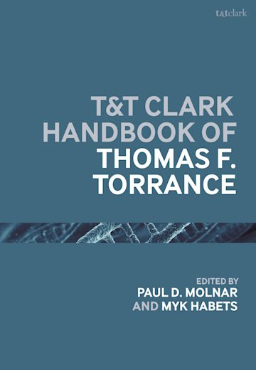 T&T Clark Handbook of Thomas F. Torrance cover