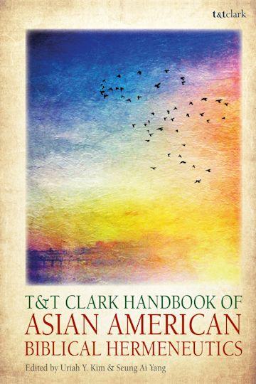 T&T Clark Handbook of Asian American Biblical Hermeneutics cover