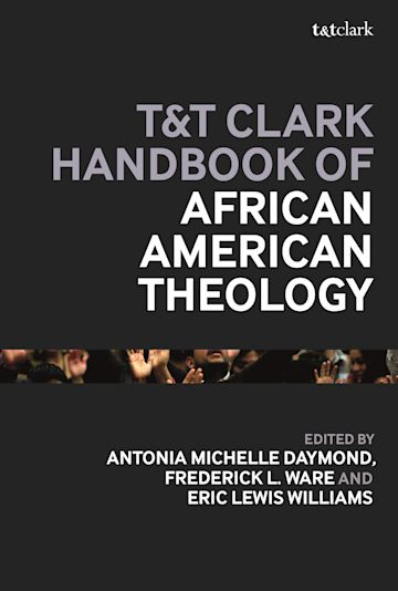 T&T Clark Handbook of African American Theology cover