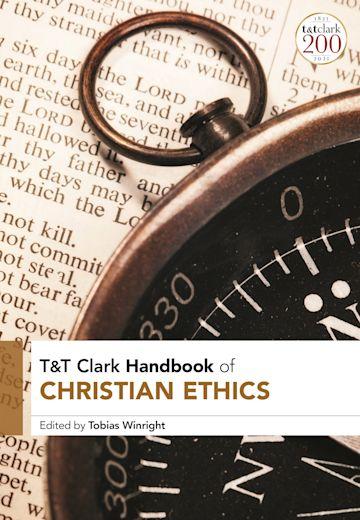 T&T Clark Handbook of Christian Ethics cover