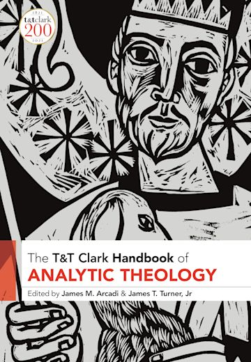 T&T Clark Handbook of Analytic Theology cover