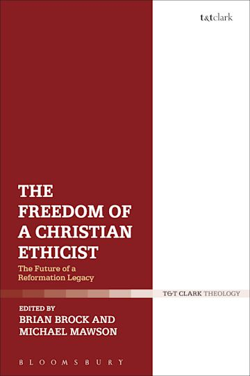 The Freedom of a Christian Ethicist cover