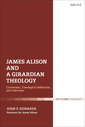 James Alison and a Girardian Theology cover