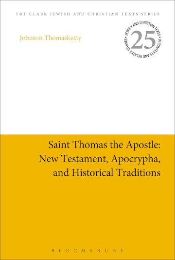 Saint Thomas the Apostle: New Testament, Apocrypha, and Historical Traditions cover