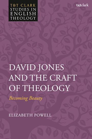 David Jones and the Craft of Theology cover
