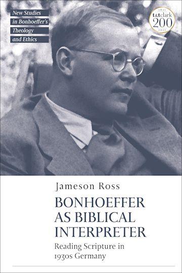 Bonhoeffer as Biblical Interpreter cover