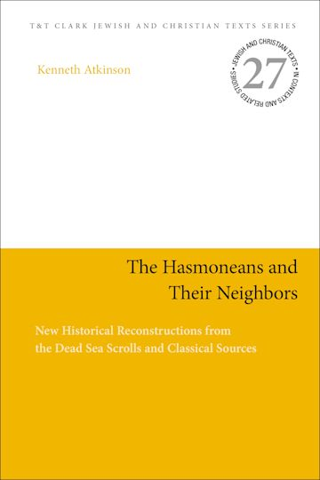 The Hasmoneans and Their Neighbors cover