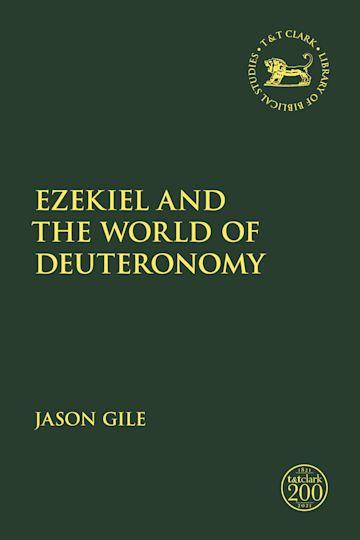 Ezekiel and the World of Deuteronomy cover