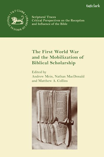 The First World War and the Mobilization of Biblical Scholarship cover