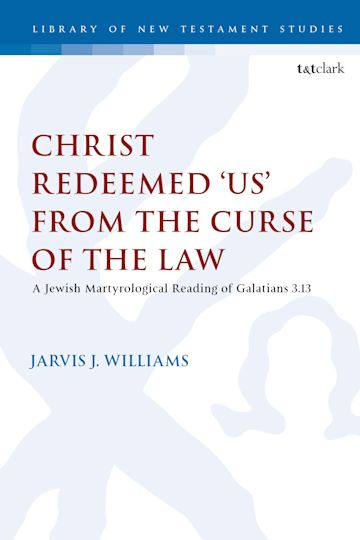 Christ Redeemed 'Us' from the Curse of the Law cover