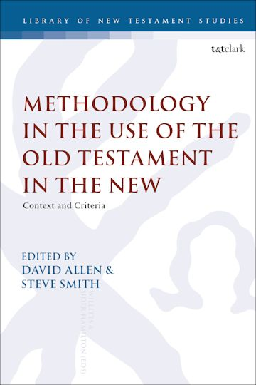 Methodology in the Use of the Old Testament in the New cover