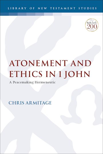Atonement and Ethics in 1 John cover