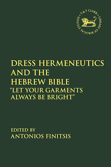 Dress Hermeneutics and the Hebrew Bible cover