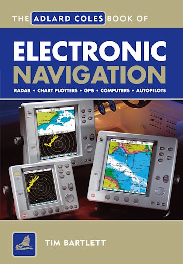 The Adlard Coles Book of Electronic Navigation cover