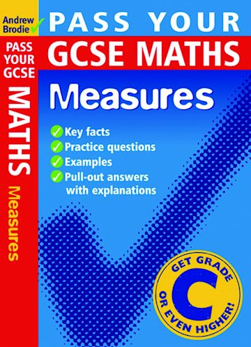 Pass your GCSE Maths: Measures cover