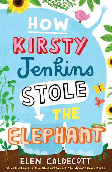 How Kirsty Jenkins Stole the Elephant cover