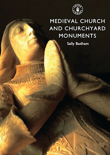 Medieval Church and Churchyard Monuments cover