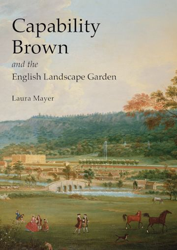 Capability Brown and the English Landscape Garden cover