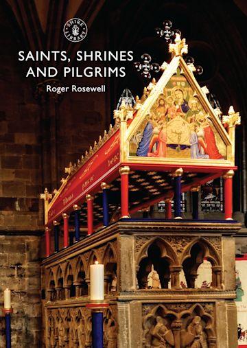 Saints, Shrines and Pilgrims cover