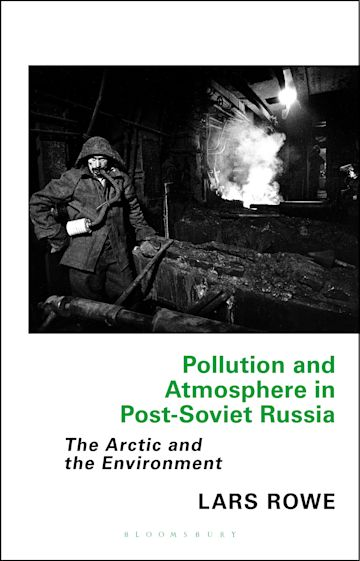 Pollution and Atmosphere in Post-Soviet Russia cover
