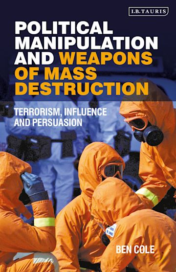 Political Manipulation and Weapons of Mass Destruction cover